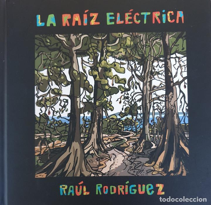 RAÚL RODRÍGUEZ: LA RAÍZ ELÉCTRICA (LIBRO + CD) - LIBRODISCO - ANTROPOMÚSICA CREATIVA (Libros de Segunda Mano - Bellas artes, ocio y coleccionismo - Música)