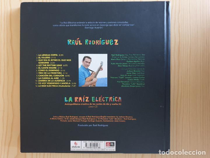 Libros de segunda mano: RAÚL RODRÍGUEZ: LA RAÍZ ELÉCTRICA (LIBRO + CD) - LIBRODISCO - ANTROPOMÚSICA CREATIVA - Foto 2 - 168965352