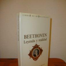 Libros de segunda mano: BEETHOVEN. LEYENDA Y REALIDAD - EDMOND BUCHET - RIALP, MUY BUEN ESTADO, RARO. Lote 169305864