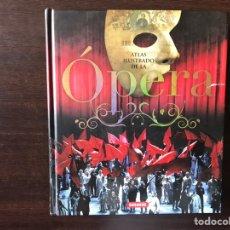 Libros de segunda mano: ATLAS ILUSTRADO DE LA ÓPERA. SUSAETA. COMO NUEVO. Lote 169618006
