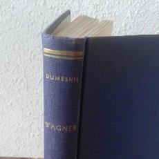 Libros de segunda mano: WAGNER. DUMESNIL. Lote 169741784