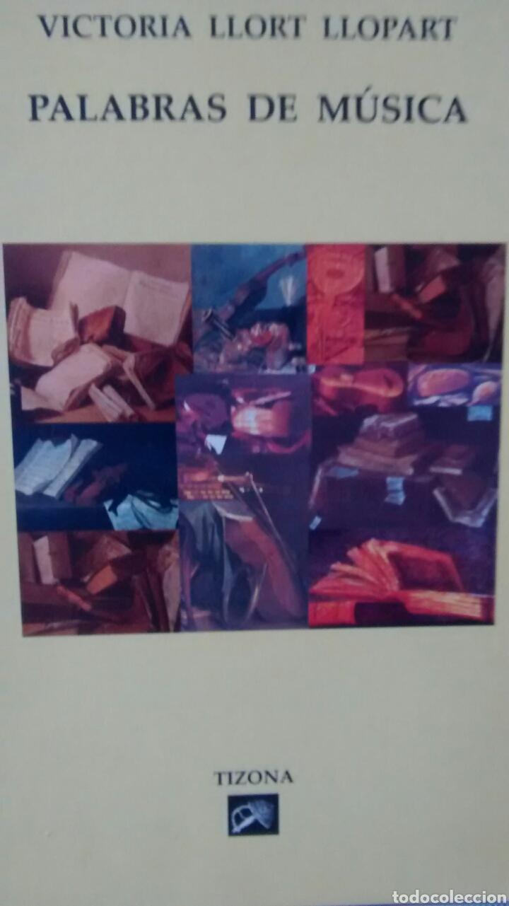 PALABRAS DE MUSICA DE VICTORIA LLORT LLOPART (TIZONA) (Libros de Segunda Mano - Bellas artes, ocio y coleccionismo - Música)