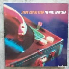Libros de segunda mano: ALBUM COVERS FROM THE VINYL JUNKYARD. PORTADAS DE DISCOS. Lote 170448272