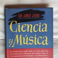 Libros de segunda mano: CIENCIA Y MÚSICA - SIR JAMES JEANS. Lote 170520349