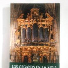 Libros de segunda mano: LOS ORGANOS DE LA RIOJA. JOSÉ SANTOS DE LA IGLESIA. CATALOGO, INVENTARIO. TDK386. Lote 170581940