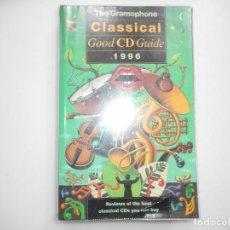 Libros de segunda mano: CLASSICAL GOOD CD GUIDE. 1996 (INGLÉS) Y95092. Lote 170969637