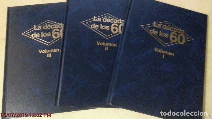 Libros de segunda mano: LA DECADA DE LOS 60 - 3 TOMOS (TOMOS I, II Y III)-ED.CLUB INTERNACIONAL DEL LIBRO - AÑO 1984 (ILUST) - Foto 2 - 121686451
