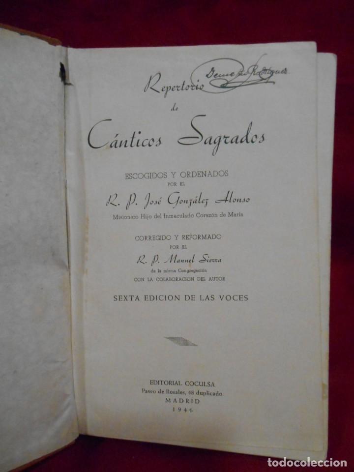 Libros de segunda mano: REPERTORIO DE CÁNTICOS SAGRADOS - J. GONZÁLEZ ALONSO - COCULSA, 6ª ED. DE LAS VOCES, 1946 - COMPLETO - Foto 3 - 171348365