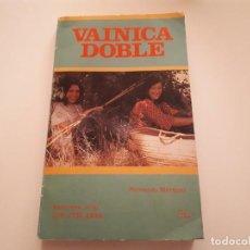 Libros de segunda mano: VAINICA DOBLE - 1983 - FERNANDO MÁRQUEZ - EDICIONES JÚCAR LOS JUGLARES. Lote 171372564