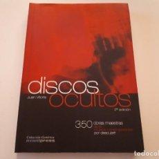 Libros de segunda mano: DISCOS OCULTOS - 350 OBRAS MAESTRAS DE LA MÚSICA CONTEMPORÁNEA - JUAN VITORIA - 2ª EDICIÓN - 2006. Lote 171372584