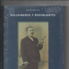 Libros de segunda mano: DULZAINEROS Y REDOBLANTES.JOSÉ DELFÍN VAL.. Lote 171420957