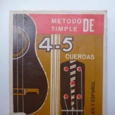 Libros de segunda mano: MÉTODO DE TIMPLE. 4-5 CUERDAS EN INGLÉS Y EN ESPAÑOL. Lote 171661184