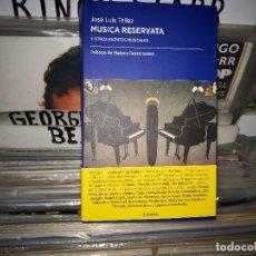 Libros de segunda mano: MUSICA RESERVATA Y OTROS ESCRITOS MUSICALES TÉLLEZ, JOSÉ LUIS FÓRCOLA EDICIONES 2019. Lote 171701199