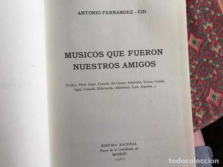 Libros de segunda mano: Músicos que fueron nuestros amigos. Antonio Fernández Cid - Foto 3 - 171968910