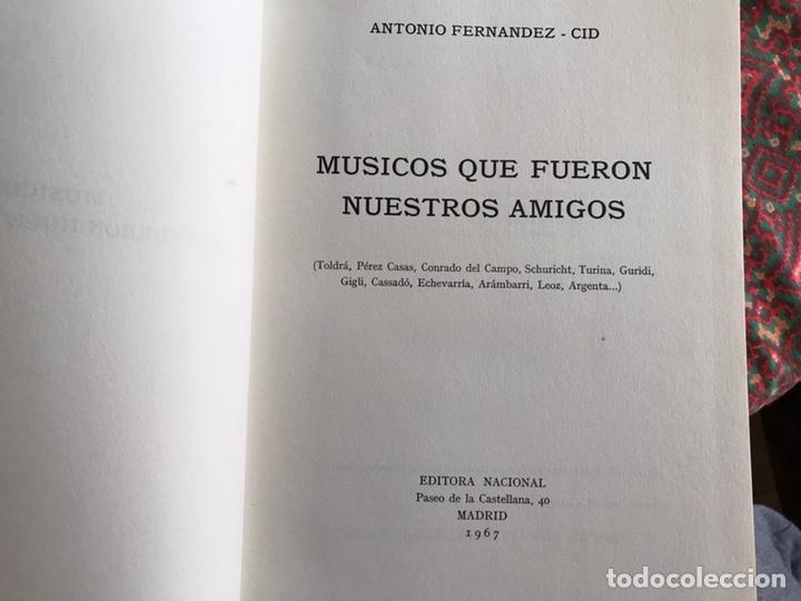 Libros de segunda mano: Músicos que fueron nuestros amigos. Antonio Fernández Cid - Foto 8 - 171968910