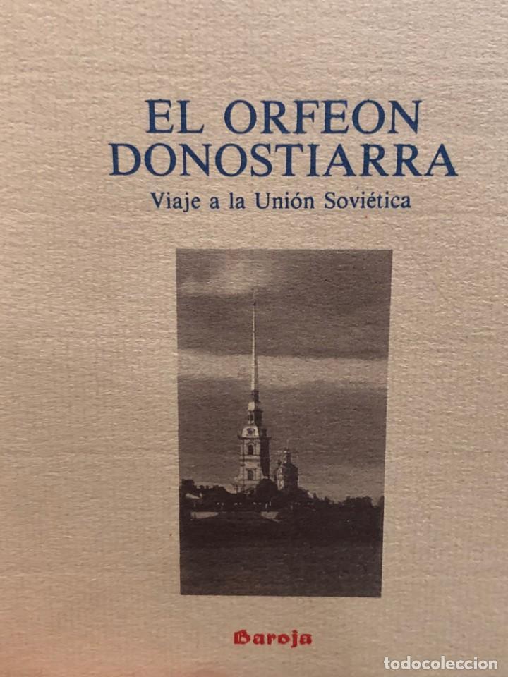 Libros de segunda mano: Libro orfeón donostiarra Viaje a la Unión Soviética 1987 - Foto 8 - 172020238