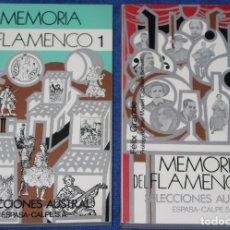 Libros de segunda mano: MEMORIA DEL FLAMENCO - VOL 1 Y 2 - FELIX GRANDE - EDICIONES AUSTRAL (1979) ¡IMPECABLES!. Lote 172281439