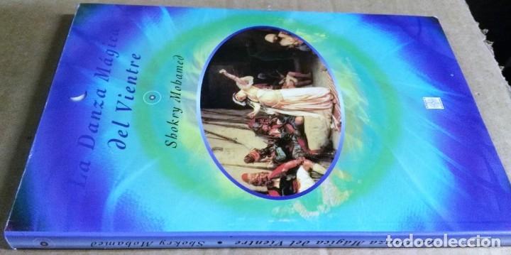 Libros de segunda mano: Shokry Mohamed, La danza mágica del vientre, Mandala ediciones, Madrid, 1995 - Foto 2 - 172310477