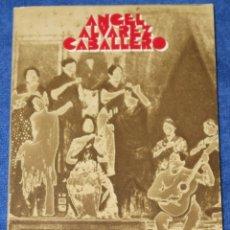 Libros de segunda mano: HISTORIA DEL CANTE FLAMENCO - ANGEL ALVAREZ CABALLERO - ALIANZA EDITORIAL (1993) ¡IMPECABLE!. Lote 172313507
