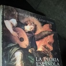 Libros de segunda mano: LA TEORÍA ESPAÑOLA DE LA MÚSICA EN LOS SIGLOS XVII Y XVIII. FRANCISCO JOSÉ LEÓN TELLO. EDITA C.S.I.C. Lote 172630965
