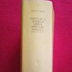 Libros de segunda mano: CORPUS DE LA ANTIGUA LÍRICA POPULAR HISPÁNICA ( SIGLOS XV A XVII)-MARGIT FRENK.. Lote 172696344