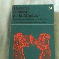 Libros de segunda mano: HISTORIA GENERAL DE LA MUSICA. TOMO 1. Lote 173019053