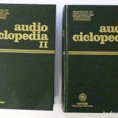 Libros de segunda mano: AUDIOCICLOPEDIA VOLUMEN I Y II COMPLETA HOWARD M. TREMAINE AUDIO CICLOPEDIA 1977 MANCORBO COLECCION. Lote 173094937