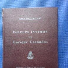 Libros de segunda mano: PAPELES INTIMOS DE ENRIQUE GRANADOS PABLO VILA SAN JUAN. Lote 173303473