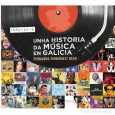 Libros de segunda mano: UNHA HISTORIA DA MUSICA EN GALICIA (1952-2018) (FERNANDO FERNÁNDEZ REGO) . ROCK. Lote 173945038