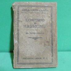 Libros de segunda mano: DR. HANS SCHOLZ - COMPENDIDO DE HARMONIA - EDITORIAL LABOR S.A.. Lote 174194057