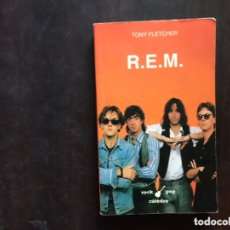 Libros de segunda mano: REM . TONY FLETCHER. Lote 174196772