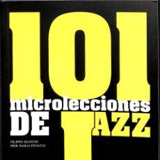 Libros de segunda mano: 101 MICROLECCIONES DE JAZZ. Lote 175113023