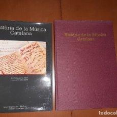 Libros de segunda mano: HISTORIA DE LA MUSICA CATALANA. Lote 176140680