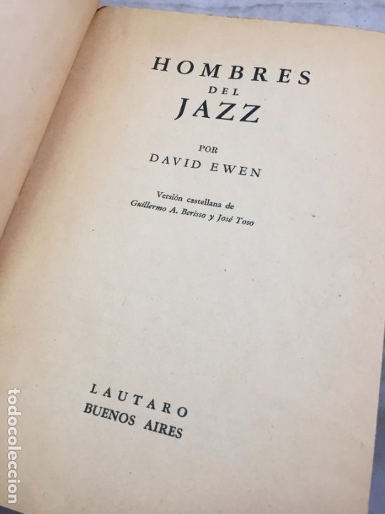 Libros de segunda mano: Libro De Música Hombres Del Jazz, David Ewen 1944 editorial Lautaro Buenos Aires - Foto 3 - 176758488