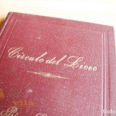 Libros de segunda mano: CÍRCULO DEL LICEO - PRIMER CENTENARIO - LISTA DE SEÑORES SOCIOS - 1847 - 1947. Lote 177463173