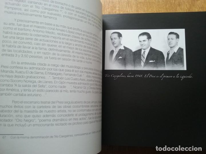 Libros de segunda mano: EL PRESI 100 AÑOS DE UN MITO DE LA CANCION ASTURIANA, FELIX MARTIN MARTINEZ, EDITORIAL LARIA, TONADA - Foto 3 - 177485752