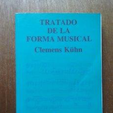 Libros de segunda mano: TRATADO DE LA FORMA MUSICAL, CLEMENS KUHN, EDITORIAL LABOR, 1992. Lote 177487643