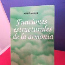 Libros de segunda mano: FUNCIONES ESTRUCTURALES DE LA ARMONÍA /ARNOLD SCHOENBERG /LABOR, 1993. Lote 177522744