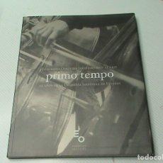 Libros de segunda mano: PRIMO TEMPO. 25 AÑOS DE LA ORQUESTA SINFÓNICA DE EUSKADI. (CONTIENE CD). Lote 177530965