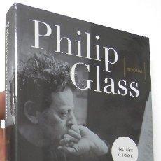Libros de segunda mano: PALABRAS SIN MÚSICA - PHILIP GLASS. Lote 177581230