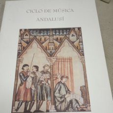Libros de segunda mano: CICLO MUSICA ANDALUSI REALES ALCAZARES .-1994. Lote 178265775