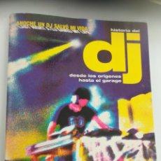 Libros de segunda mano: HISTORIA DEL DJ DESDE LOS ORÍGENES HASTA EL GARAJE FRANK BROUGHTON Y BILL BREWSTER, 2006. Lote 179148293