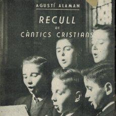 Libros de segunda mano: RECULL DE CANTICS CRISTIANS. Lote 179233018