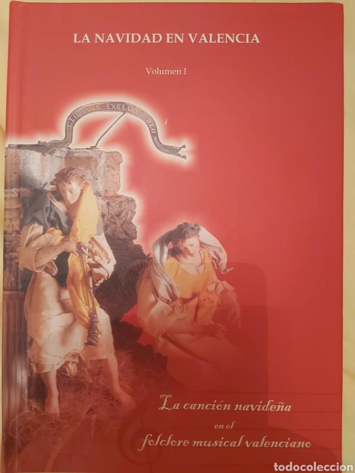 LA CANCIÓN NAVIDEÑA EN EL FOLCLORE MUSICAL VALENCIANO. VOL 1. ED. UPV. NUEVO (Libros de Segunda Mano - Bellas artes, ocio y coleccionismo - Música)