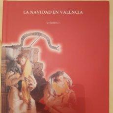 Libros de segunda mano: LA CANCIÓN NAVIDEÑA EN EL FOLCLORE MUSICAL VALENCIANO. VOL 1. ED. UPV. NUEVO. Lote 179339922