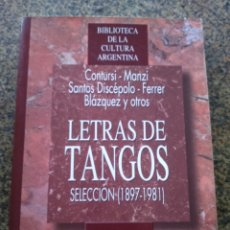 Libros de segunda mano: LETRAS DE TANGOS -- SELECCION 1897-1981 --JOSE GOBELLO -- NUEVO SIGLO 1997 -- . Lote 180096507