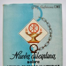 Libros de segunda mano: G. MARTÍNEZ DE ANTOÑANA. NUEVA DISCIPLINA SOBRE MÚSICA SAGRADA Y LITURGIA. 1958. Lote 180120151