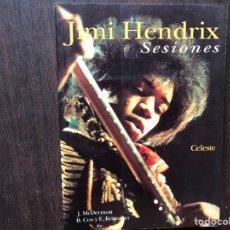 Libros de segunda mano: SESIONES. JIMI HENDRIX. CELESTE. BUEN ESTADO. Lote 180131163