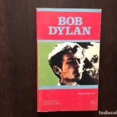 Libros de segunda mano: BOB DYLAN. JESÚS ORDOVÁS. Lote 180150898