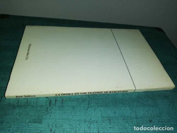 Libros de segunda mano: La opera en los teatros de Barcelona, por José subira 1946, ilustrado - Foto 5 - 180430725